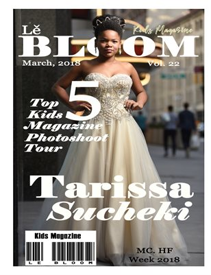 Le Bloom Kids Magazine Tarissa Sucheki