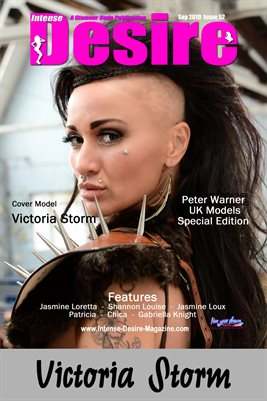INTENSE DESIRE MAGAZINE PETER WARNER SPECIAL EDITION, Cover Model Victoria Storm - September 2019