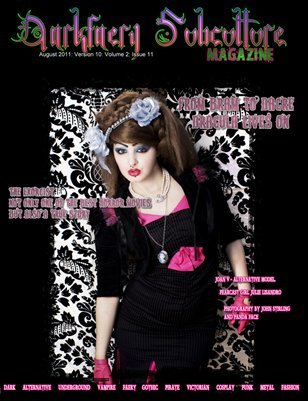 Darkfaery Subculture Magazine: Version 10: Volume 2: Issue 11