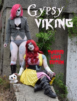 Gypsy Viking Magazine Issue #6 Twisted Love