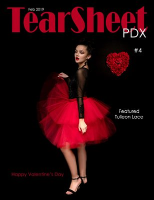 TearSheet PDX - February 2019 - Issue #4 - Fluff and Flowers Edition