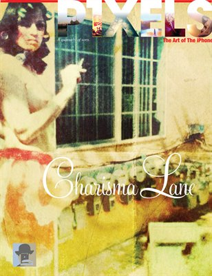 P1XELS—The Charisma Lane Issue