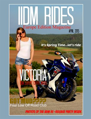 IIDM RIDES Europe Edition Magazine - April 2015 Issue