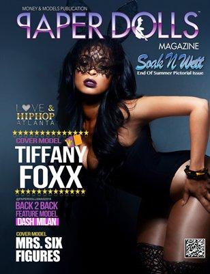 "PAPERDOLLS MAGAZINE ""2015 SOAK N WETT"" Featuring Cover Model ""Tiffany Foxx"" of VH1 Love & Hip Hop"