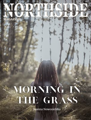 Northside Magazine Volume 72 Featuring Joanna Nowosielska