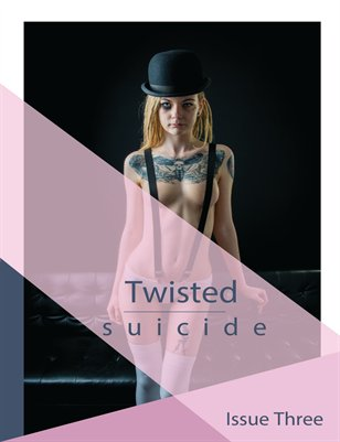 Twisted Suicide Issue Three