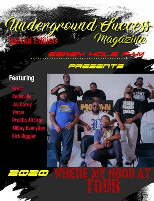 Underground Success Special Edition Where My Hood At