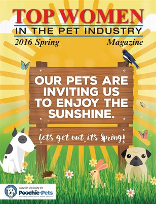 Top Women in the Pet Industry - Spring 2016 Magazine