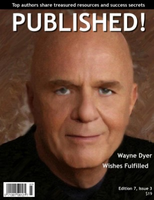 PUBLISHED! featuring Wayne Dyer