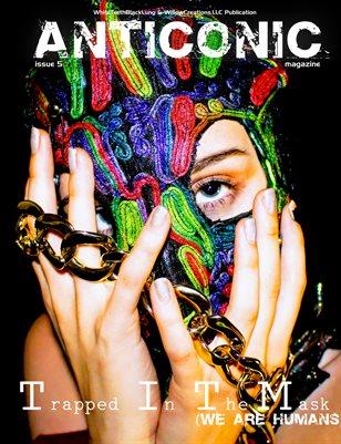 Anticonic Magazine Issue 5: We Are Human