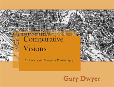 Comparative Visions - A century of change in photography