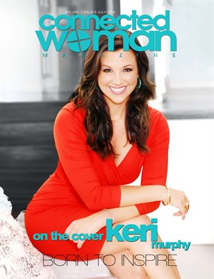 connected woman MAGAZINE Vol. 1 Issue 5 with Keri Murphy