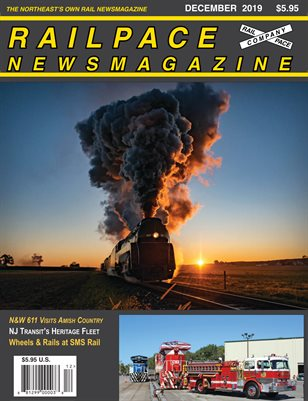 DECEMBER 2019 Railpace Newsmagazine
