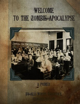 Welcome To The Zombie Apocalypse: A Primer