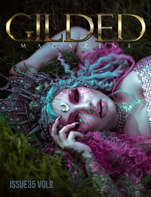 Gilded Magazine Issue 35 Vol2