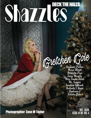 Shazzles Deck The Halls Issue #80 VOL 4 Cover Model Gretchen Cole