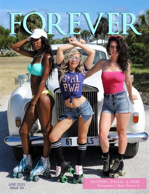 FOREVER Model Magazine Summer Vibes Issue 39