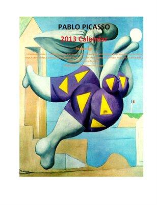 Pablo Picasso 2013 Calendar