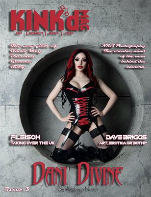 Kinkd Mag Issue 3 May 2020 Dani Divine by Anthony Nunez