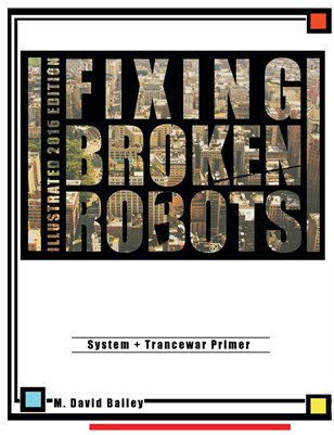 Fixing Broken Robots
