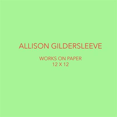 "Allison Gildersleeve Works on Paper 12"" x 12"""