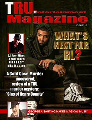Tru. Entertainment Magazine Issue 19