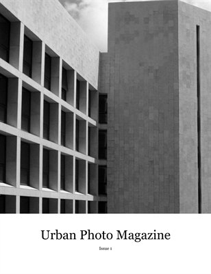 Urban Photo Magazine Issue 1