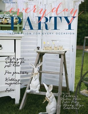 Everyday Party Magazine Spring 2015