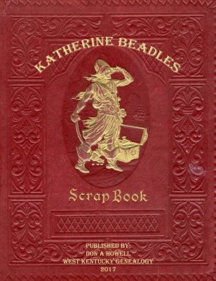 KATHERINE BEADLES SCRAPBOOK, GRAVES COUNTY, KENTUCKY