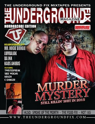 The Underground Fix Magazine 'Horrorcore' Edition