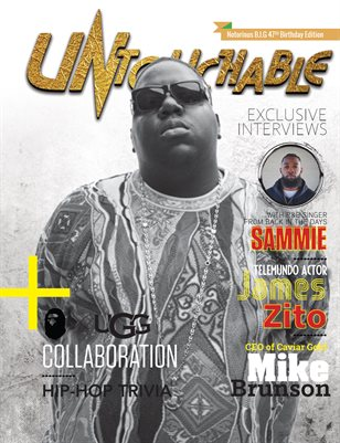 Untouchable Magazine :The Notorious B.I.G 47TH Birthday Celebration