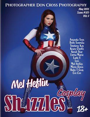 Shazzles Cosplay Issue #103 VOL 2 Cover Model Mel Heflin