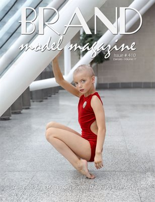 Brand Model Magazine  Issue # 410, Dancers - Vol. 17