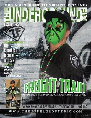 The Underground Fix Magazine Issue #45