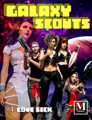 Galaxy Scouts: Love Sick