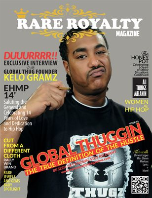 Global Thuggin: Rare Royalty Magazine 2019 Spring Edition