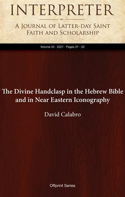The Divine Handclasp in the Hebrew Bible and in Near Eastern Iconography