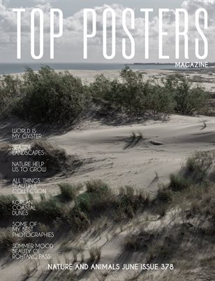 TOP POSTERS MAGAZINE- NATURE AND ANIMALS JUNE (Vol 378)