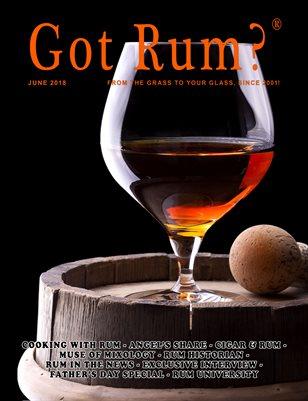 """Got Rum?"" June 2018"