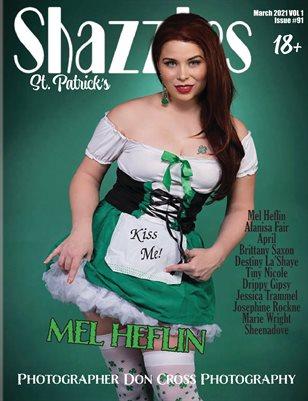 Shazzles St. Patrick's Day ISSUE #91 VOL 1 Cover Model Mel Heflin.
