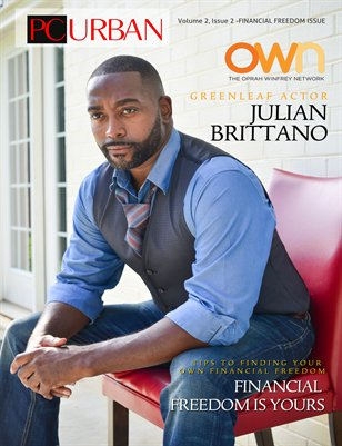 Volume 2, Issue 2 - Julian Brittano Financial Freedom Is Yours