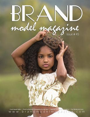 Brand Model Magazine  Issue # 45