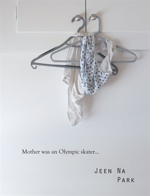 Mother Was an Olympic Skater
