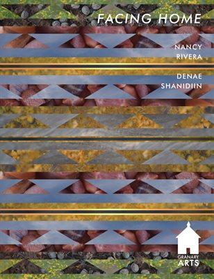 Nancy Rivera + Denae Shanidiin Granary Arts
