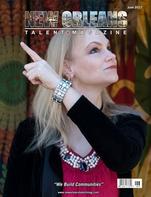 New Orleans Talent Magazine June 2017 Edition