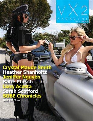 VX2 Magazine (Vol 1 Issue 5)