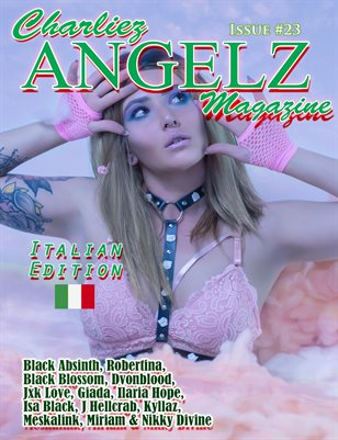 Charliez Angelz Issue #23- Italian Edition - Black Blossom