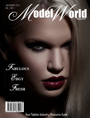 MODEL WORLD MAGAZINE JULY/AUGUST 2015 1ST ISSUE