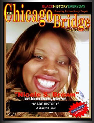 Success Certified Black History Everyday  Meet Nicole S. Brown  Multi-Talented Educator, Author/Poet