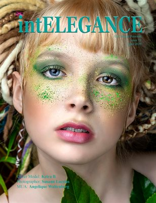 intEelgance magazine issue 73 - April 2020 up close and personal